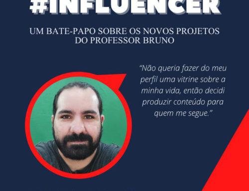 BRUNO ARRUDA – O MAIS NOVO INFLUENCER DA FPAC