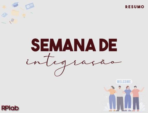 SEMANA DE INTEGRAÇÃO NA FPAC – UMA SEMANA REPLETA DE NOVIDADES E CONHECIMENTO